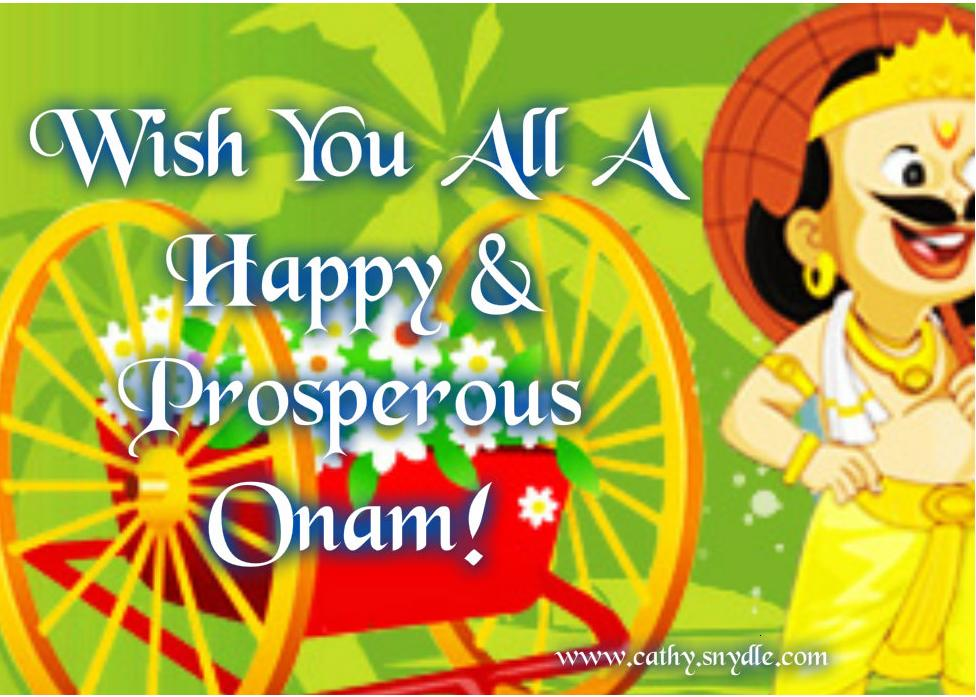 Onam greetings wishes and onam quotes cathy come to think of it with onam just around the corner it is advisable to start preparing for the festival financially physically and emotionally to make m4hsunfo Images